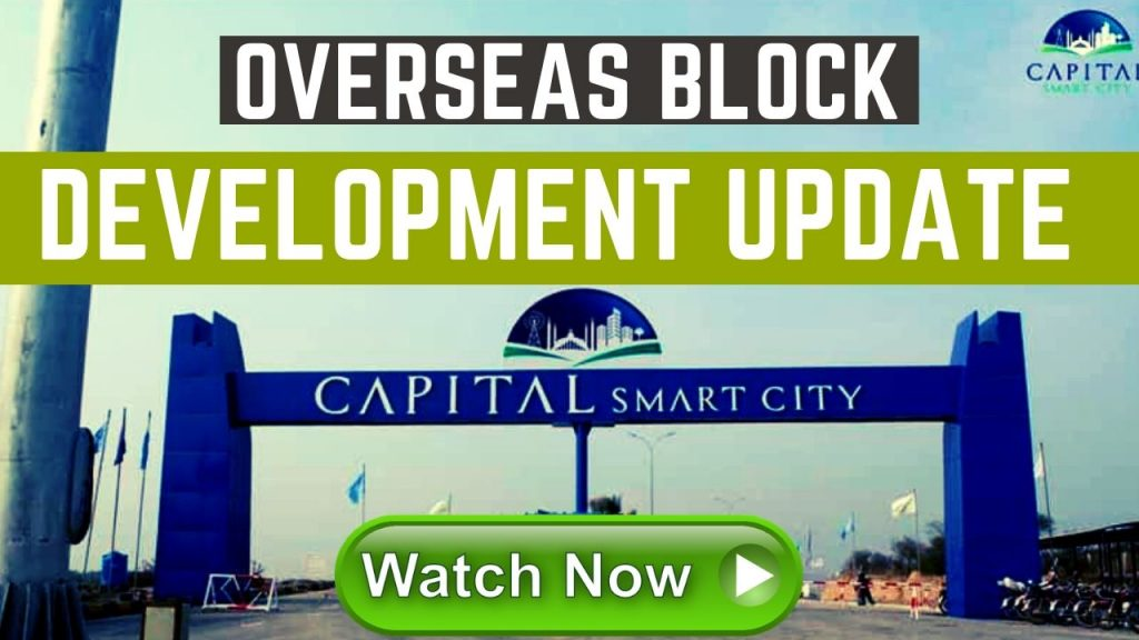 Capital Smart City Overseas Block – Development update – price plan